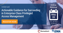 """Actionable Guidance for Succeeding in Enterprise-Class Privileged Access Management"" webinar"