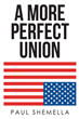 "Author Paul Shemella's new book ""A More Perfect Union"" is a riveting sequel to his 2018 work ""Jungle Rules"" and a fast-paced tale of terror, vengeance, and justice."