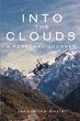 "Author Jacqueline Dozier's new book ""Into the Clouds: A Personal Journey"" is a stirring memoir of a life-changing trip to Nepal in 1988"