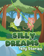 "Author Telly Stories's new book ""Silly Dreams"" is a heartwarming story offering a happy solution for young children experiencing frightening dreams when they sleep"