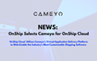 OnShip Brings its Parcel & Freight Shipping Transportation Management Platform to the Cloud with Cameyo