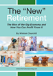 "New Book Released: The ""New"" Retirement: The Rise of the Gig Economy and How You Can Profit From It—International Living"