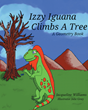 "Author Jacqueline Williams's new book ""Izzy Iguana Climbs a Tree: A Geometry Book"" is a charming children's tale exploring basic geometric concepts found in nature"