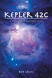 "Author Bob Lewis's new book ""Kepler 42c: A New World, Another Home"" is a post-apocalyptic fantasy centered on the struggle for life after widespread nuclear annihilation."