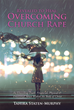 Abusers Can Be Found Even Within the Church, But Victims Can Choose to Become Victors