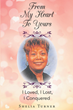 "Shirley Herring Hughes's newly released ""From My Heart to Yours"" is a stirring collection of poems that inspire wisdom on God's love that blesses life profoundly"