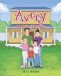 "Zeta Boese's newly released ""Avery: Makes Friends"" is a heartwarming story of a young boy who finds love despite his hearing disability"