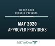 MI Top Docs Proudly Presents May 2020 Approved Providers