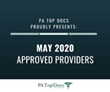 PA Top Docs Proudly Presents May 2020 Approved Providers