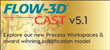 FLOW-3D CAST v5.1 - Featuring new process workspaces and state-of-the-art solidification model