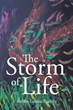 "Author Robin-Louise Burkitt's new book ""The Storm of Life"" is a collection of poetry exploring her emotional response to the joys and sorrows of the human experience"