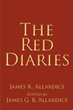 "Author James G.B. Allardice's new book ""The Red Diaries"" is an evocative portrait in real time of two decades in the life of a family and of a nation."