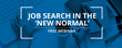 "Pompeo Group Presents A Free Webinar: Job Search in the ""New Normal"""