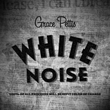 "Grace Pettis Releases Powerful Single ""White Noise"" On MPress Records"