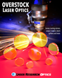 Laser Research's Updated List of Overstock Laser Optics Saves up to 40% Off of Custom Ordering