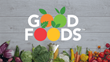 Vanguard Software Signs Good Foods, a Better-for-You Foods Company