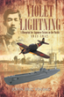 "Author John Eric Vining's new book ""Violet Lightning"" is a fascinating look at a quite different scenario for the conduct of the Second World War in the Pacific Theater."