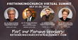 #RethinkingChurch Virtual Summit Equips Ministry Leaders to Address Social Issues