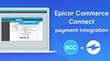Century Business Solutions Introduces New Payment Integration for Epicor ERP & Epicor Commerce Connect (ECC)