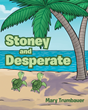 "Author Mary Trumbauer's new book ""Stoney and Desperate"" is a sweet story about two baby turtles and the little boy who cared for them many years ago"