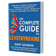 The Complete Guide to Levothyroxine is a free book included in the Levothyroxine Deep Dive Program