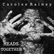 "Singer-songwriter Carolee Rainey Releases Music Video ""Heads Together"" Raising Mental Health Awareness"