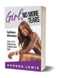 "Shonda Lewis releases Girl, No More Tears ""An eBook on attracting and manifesting the lifestyle you want with the life you were given"""