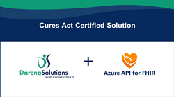 Darena Solutions Integrates with Azure API for FHIR to Offer First Certified Cures Act Solution