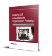 Improving the Odds of Organization Redesign Success