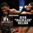 "UFC Fighter and Viral Personality Kevin ""Trailblazer"" Holland Tells JB Yowell & Jamie Knight What Scares Him About Mike Tyson, Taunts Darren ""The Dentist"" Stewart"