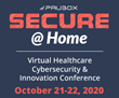 Paubox SECURE @ Home Brings 3rd Annual Virtual Healthcare and Cybersecurity Conference