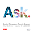 "Thermo Fisher Scientific Offers the Opportunity to ""Ask"" at the Applied Biosystems Genetic Analysis Virtual Conference, September 29 & 30, 2020"