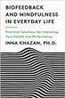 Dr. Inna Khazan Joins Canadian Podcaster Jeff Krushell to Discuss the use of Mindfulness and Biofeedback in Sport and Peak Performance