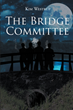 """Author Kim Westrup's new book """"The Bridge Committee"""" is a riveting work of realistic fiction bringing a boisterous 1960s-era high school and their teachers to vivid life"""