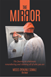 """Moses Oyekunle Sowale's newly released """"The Mirror"""" unravels a brilliant hindsight with the fusion of physiology, psychology, and theology"""