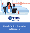 Trusted Data Solution Mobile Voice Recording Whitepaper
