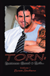 """Author Brett Siciliano's new book """"Torn: Between Good and Evil"""" is the true story of the demons, miracles, and adventures that have characterized an eventful life"""