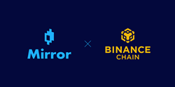 Mirror Completes Bridge to Binance Smart Chain to Bring Synthetic Stocks to Binance Community