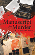 Join one middle-aged couple as they investigate an unsigned manuscript in new mystery thriller