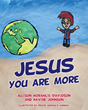 Xulon story will help early readers and children know more about Jesus.