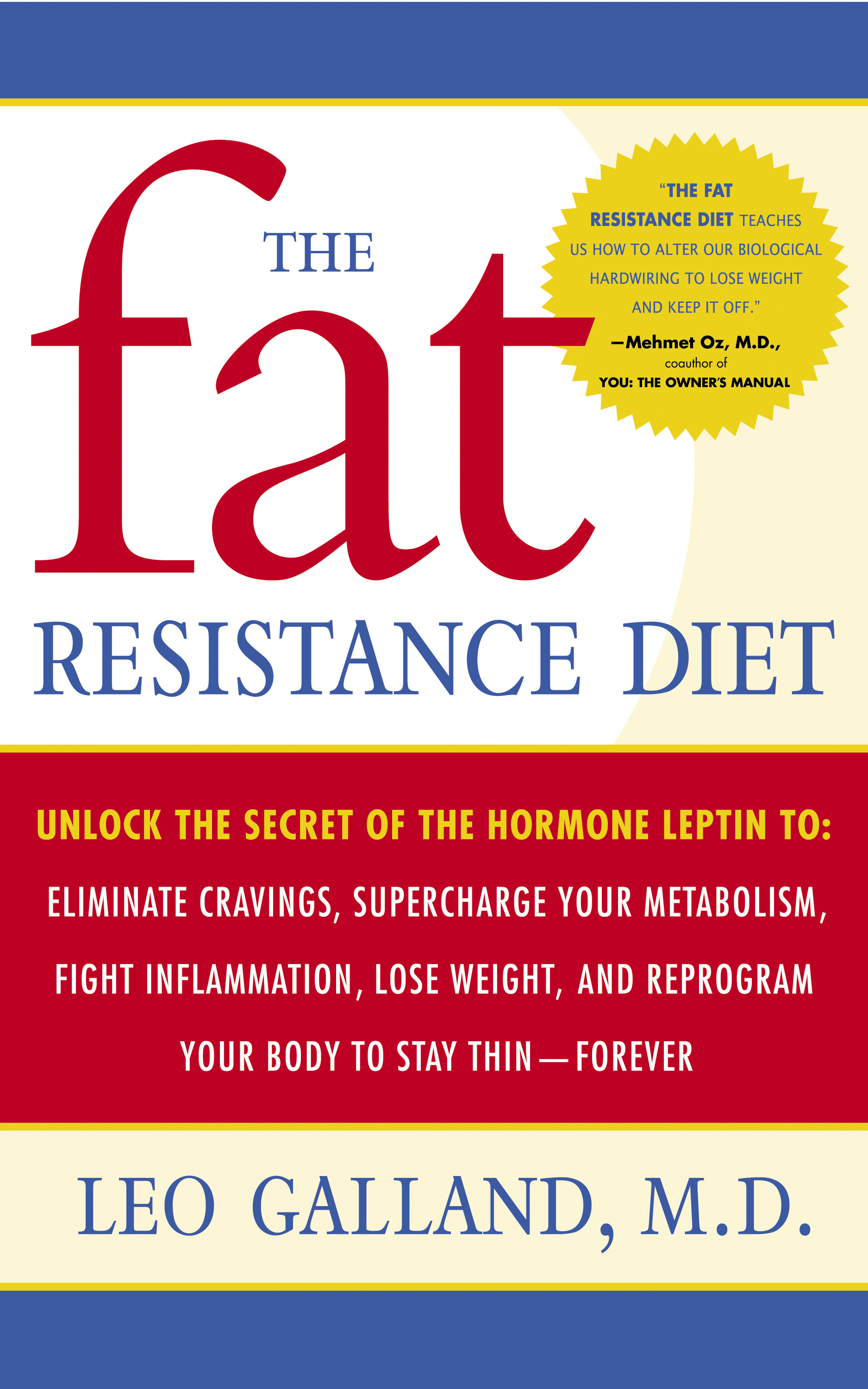 Diet Plan Increases Activity Of Leptin, The Hormone