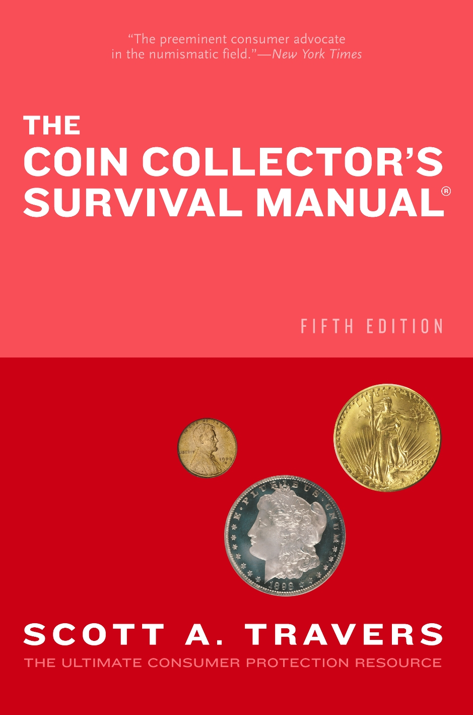 The Coin Collector's Survival Manual®, Fifth Edition, SoftwareRandom House  Information Group granted a license to Carlisle Development for software  based ...