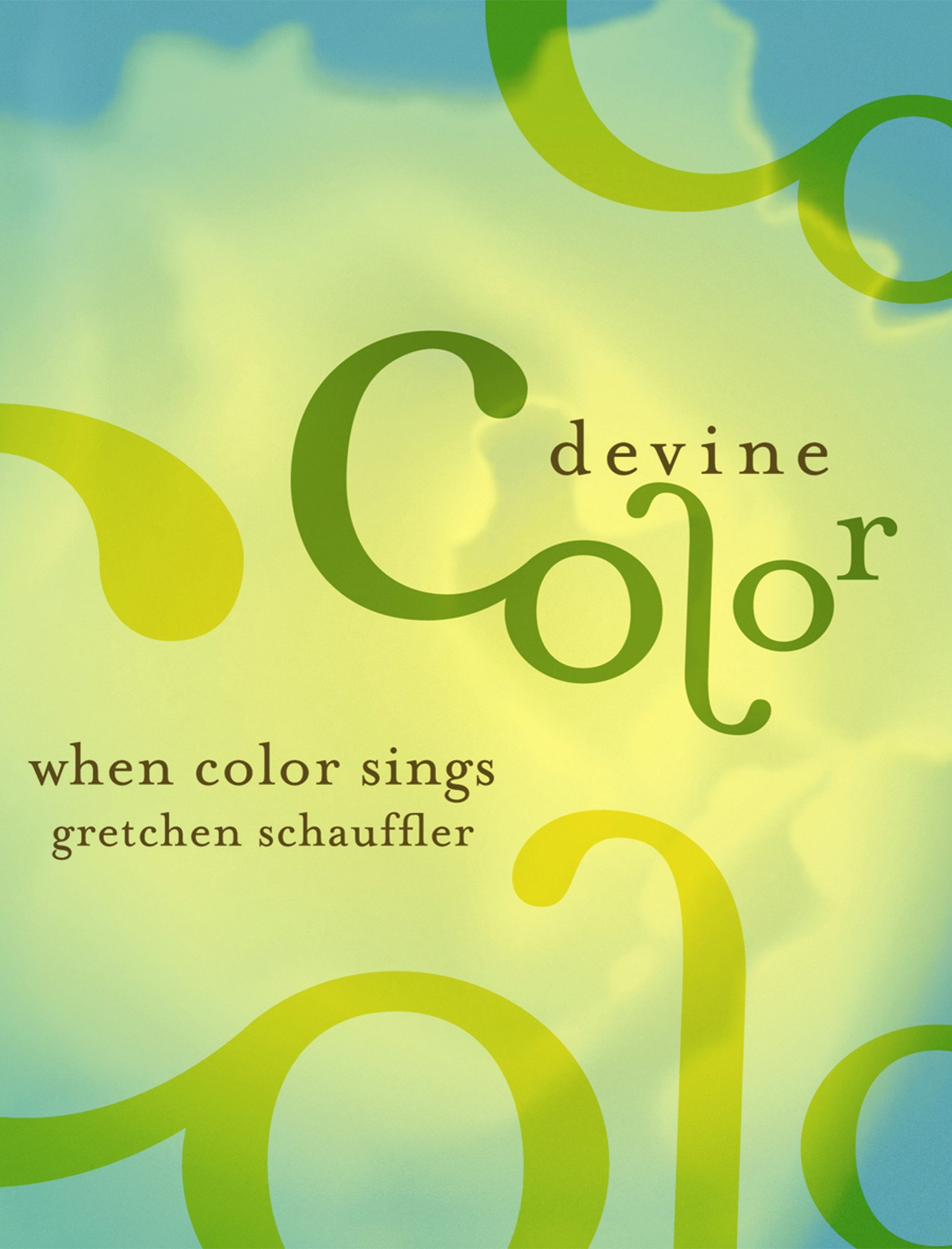 Devine Color and Gretchen Schauffler Are Bringing Their Vision of ...