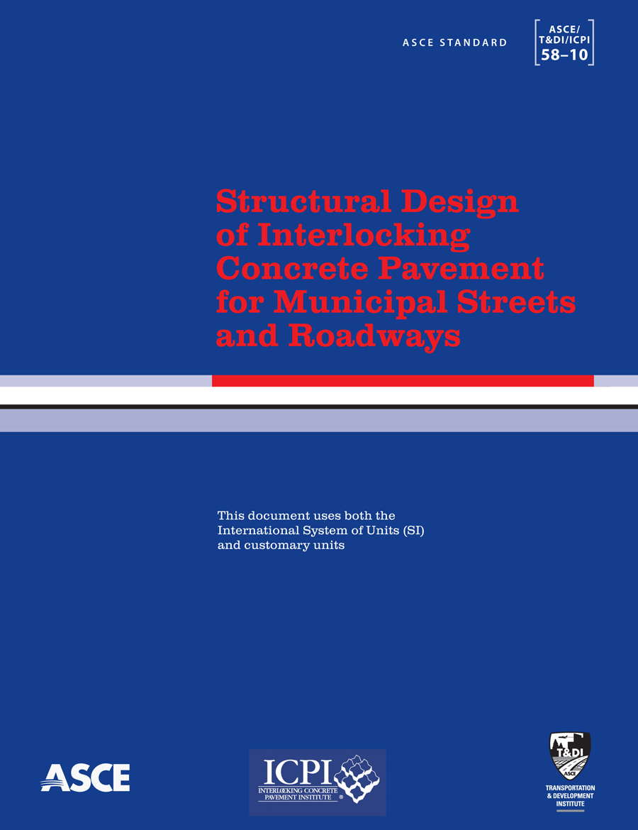 Structural Design Standard for Interlocking Concrete Pavement Released