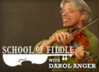 School of Fiddle with Darol Anger