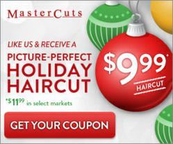 Savvy Savings 999 Holiday Haircut at MasterCuts