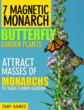 What are the Monarchs' Favorite Plants?
