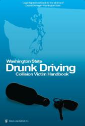 Washington State Drunk Driving Collision Victim Handbook