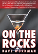 """On the Rocks"" Crime Noir Comic  Novel by Dave Workman"