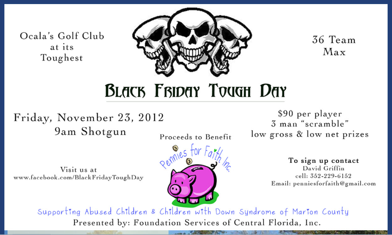 Details Of The Black Friday Tough Day Golf Tournament In Ocalacall 352 229 6152